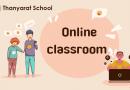 ชั้นเรียน Online Classroom ธัญรัตน์